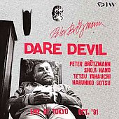 Peter Brötzmann: Dare Devil