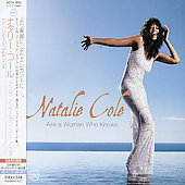 Natalie Cole: Ask a Woman Who Knows [Japan Bonus Track]