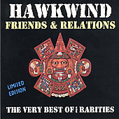 Hawkwind: Very Best Of Friends & Relations (Limited Edition Digipak)