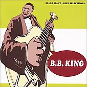 B.B. King: Blues Giant: Best Selection, Vol. 1