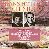 Wagner, Schubert / Walter, Ludwig, Nilsson, Hotter, Moore