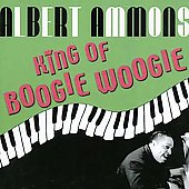 Albert Ammons: King of Boogie Woogie (1939-1949) *