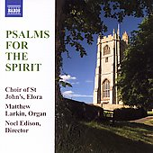 Psalms for the Spirit / Edison, Choir of St John's, Elora