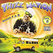 Mistah F.A.B.: Mac Dre Presents: Thizz Nation, Vol. 8 [PA]