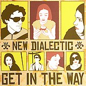 New Dialectic: Get in the Way [EP]
