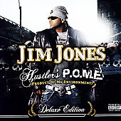 Jim Jones (Rap): Hustler's P.O.M.E. (Product of My Environment) [Bonus Track] [PA]