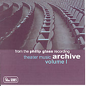 From the Philip Glass Recording Archive Vol 1