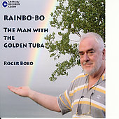 Rainbo-Bo - The Man with the Golden Tuba / Roger Bobo