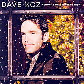 Dave Koz: Memories of a Winter's Night