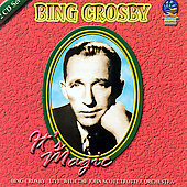 Bing Crosby: It's Magic