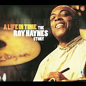Roy Haynes: Life in Time: The Roy Haynes Story [Bonus DVD] [Box]