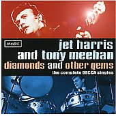 Jet Harris & Tony Meehan/Jet Harris: Diamonds and Other Gems: The Complete Decca Singles *