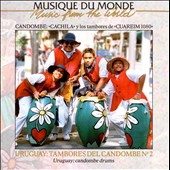 Music From the World: Uruguay: Tambores del Candombe, Vol. 2 *