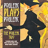 Poulenc play Poulenc - Glinka, Previn, etc / Poulenc Trio