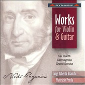 Paganini: Works for Violin & Guitar - Sei Duetti, Carmagnola, Grand Sonata