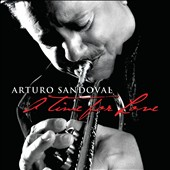 Arturo Sandoval: A  Time for Love