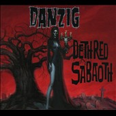 Danzig: Deth Red Sabaoth [Digipak]