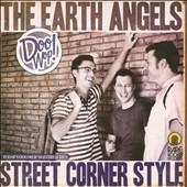 The Earth Angels: Street Corner Style