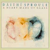 Daíthí Sproule: A Heart Made of Glass
