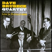 Dave Brubeck/The Dave Brubeck Quartet: Live In Portland 1959
