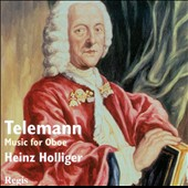 Telemann: Music For Oboe / Heinz Holliger