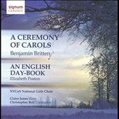 Benjamin Britten: A Ceremony Of Carols; Elizabeth Poston: An English Day-Book