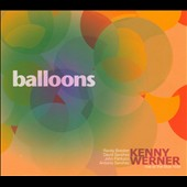 Kenny Werner: Balloons: Live at the Blue Note [Digipak]