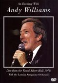 Andy Williams: An Evening with Andy Williams: Live from the Royal Albert Hall 1978
