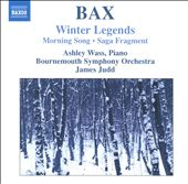 Arnold Bax: Winter Legends