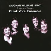 Vaughan Williams, Finzi: Songs and Elegies / Quink