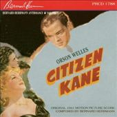 Bernard Herrmann (Composer): Anthology, Vol. 2: Citizen Kane [Original Motion Picture Soundtrack]