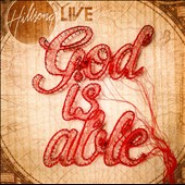 Hillsong Live/Hillsong: God Is Able