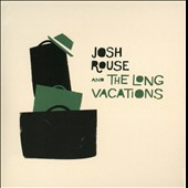 Josh Rouse/Josh Rouse and the Long Vacations: Josh Rouse & the Long Vacations