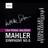 Mahler: Symphony No. 6 / Salonen