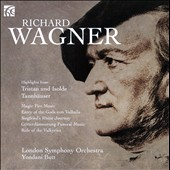 Wagner: Orchestral highlights from Tristan und Isolde & Tannh&auml;user