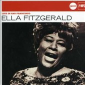 Ella Fitzgerald: Live in San Francisco