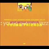 Young Friends: The Great German Songbook