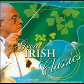 Great Irish Classics / Iain Sutherland, City of Glasgow Philharmonic Orchestra