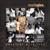 Marla Glen: Greatest Hits Live [BHM] [Digipak]