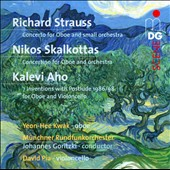 R. Strauss, Skalkottas & Aho: Concertos and Solos For Oboe / Yeon-Hee Kwak