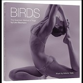 Antonio Testa/Lara Baumann: Birds, the Quantum Method of Yoga