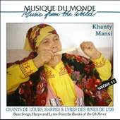 Various Artists: Chants De L'ours, Harpes & Lyres Des Rives De L'ob: Khanty-Mansi