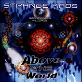Stranger/Strange Kaos/Kaos: Above the World