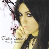 Nadia Carolina: Living For Tomorrow