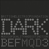 B.E.F.: Dark Music of Quality and Distinction, Vol. 3 *