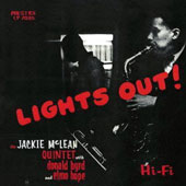 Jackie McLean Quintet/Jackie McLean: Lights Out [Remastered]