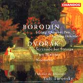 Borodin: String Quartet no 2;  Dvorak: Serenade / Turovsky