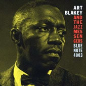 Art Blakey/Art Blakey & the Jazz Messengers: Moanin [Bonus Track] [Remastered]