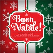 Various Artists: Buon Natale: Italian Christmas