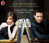 Duo Resonances - music for 2 guitars by Granados, Piazzolla, Scarlatti, Ginastera, Mompou / Frédérique Luzy & Pierre Bibault, guitars